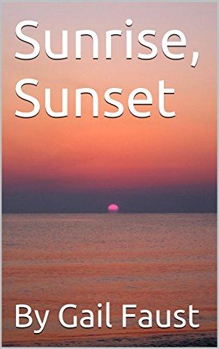 Sunrise, Sunset (English Edition)