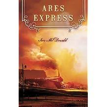 Ares Express by Ian McDonald (27-Apr-2010) Paperback