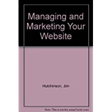 Managing and Marketing Your Website