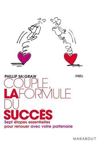 Couple : la formule du succès : Sept é...