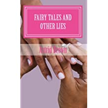 Fairy tales and other lies