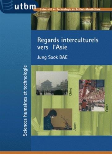 Regards interculturels vers l'Asie : Chine, Corée, Japon