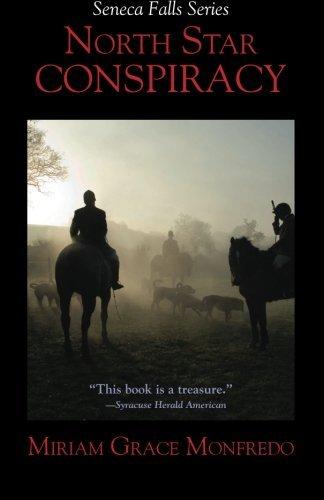 North Star Conspiracy (Seneca Falls Series) by Miriam Grace Monfredo (2013-11-13)