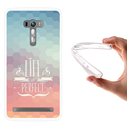Asus Zenfone Selfie ZD551KL Hülle, WoowCase Handyhülle Silikon für [ Asus Zenfone Selfie ZD551KL ] Satz - Life is perfect Handytasche Handy Cover Case Schutzhülle Flexible TPU - Transparent