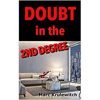 Doubt in the 2nd Degree (English Edition)