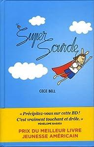 vignette de 'Super sourde (Cece Bell)'