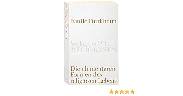 Amazon It Die Elementaren Formen Des Religiosen Lebens Durkheim Emile Schmidts Ludwig Libri In Altre Lingue