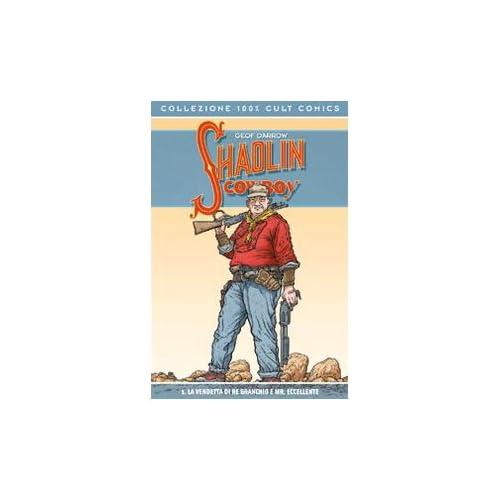Shaolin Cowboy: 1