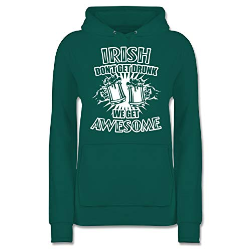 Kostüm Awsome - St. Patricks Day - Irish Don't get Drunk - We get Awesome - XXL - Türkis - JH001F - Damen Hoodie