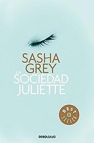 La Sociedad Juliette par Sasha Grey