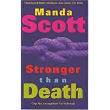 Stronger Than Death by Manda Scott (2000-05-04)