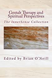 Gestalt Therapy and Spiritual Perspective: The InnerSense Collection