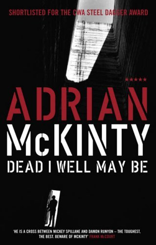 Portada del libro Dead I Well May Be (Five Star Paperback) by Adrian McKinty (2005-02-24)