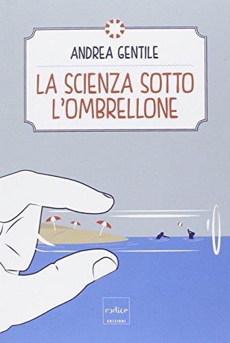 La scienza sotto l'ombrellone