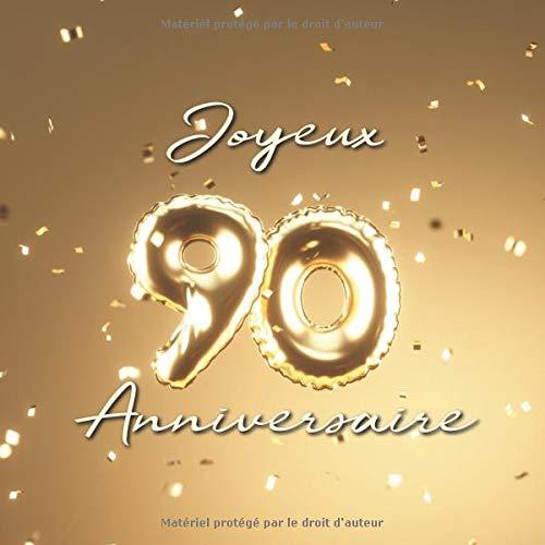 Joyeux 90ème Anniversaire: Livre d'or de 110 pages - Ballons de couverture Or par Visufactum Livres