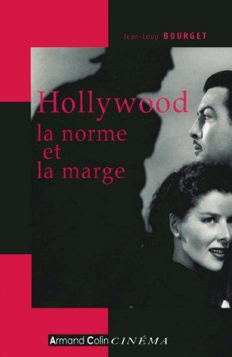 Hollywood, la norme et la marge (Hors co...