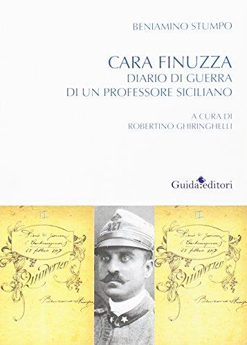 Cara Finuzza. Diario di guerra di un professore siciliano