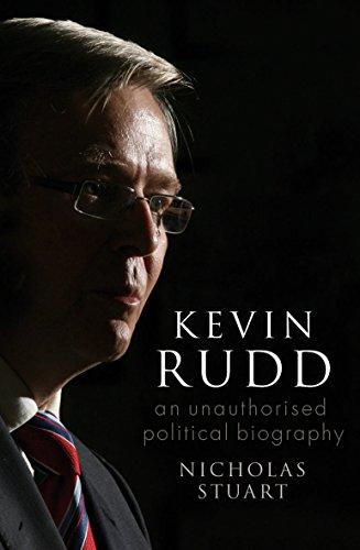 Kevin Rudd: An Unauthorised Political Biography por Nicholas Stuart