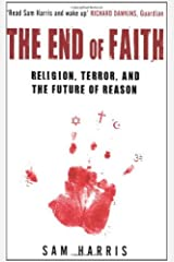 By Sam Harris - The End of Faith: Religion, Terror, and the Future of Reason (New edition) Paperback