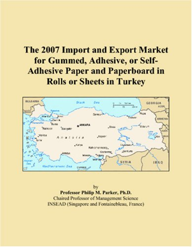 The 2007 Import and Export Market for Gummed, Adhesive, or Self-Adhesive Paper and Paperboard in Rolls or Sheets in Turkey