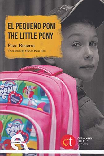 El pequeño poni / The little pony (Cervantes Theatre, Band 2)