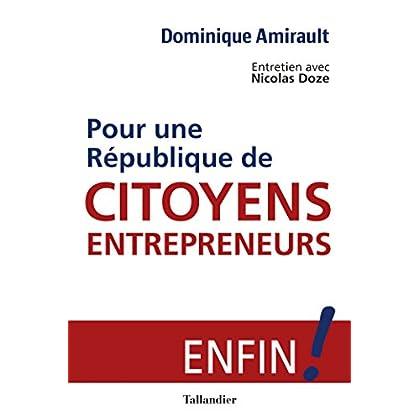 Pour une république de citoyens entrepreneurs
