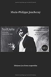 TextUelle Lire pour vivre mille vies: textes des éditos