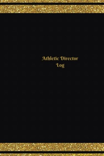 Athletic Director Log (Logbook, Journal - 124 pages, 6 x 9 inches): Athletic Director Logbook (Red Cover, Medium) (Unique Logbook/Record Books) por Unique Logbooks