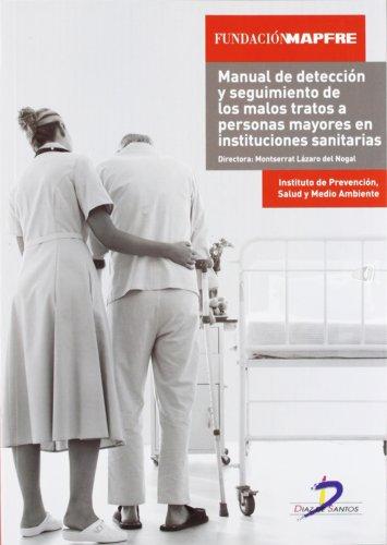 Descargar Libro Manual de detección y seguimiento del maltrato en instituciones sanitarias de Montserrat Lazaro del Nogal