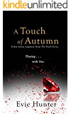 A Touch of Autumn: A Hot Erotic Suspense. (The Touch Series Book 3)