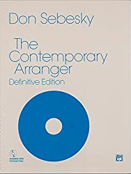The Contemporary Arranger: Definitive Edition by Don Sebesky (1994-06-16)