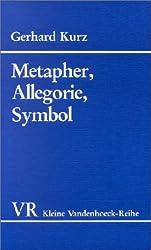 Metapher, Allegorie, Symbol