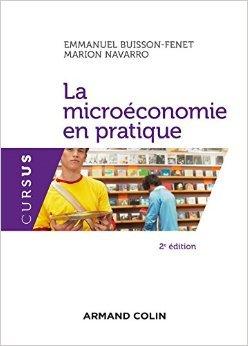 Micro-conomie en pratique de Emmanuel Buisson-Fenet,Marion Navarro ( 7 novembre 2012 )
