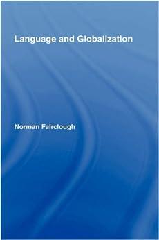 Language and Globalization par [Fairclough, Norman]