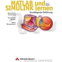 MATLAB und SIMULINK lernen. Grundlegende Einführung. (Mit CD-ROM)