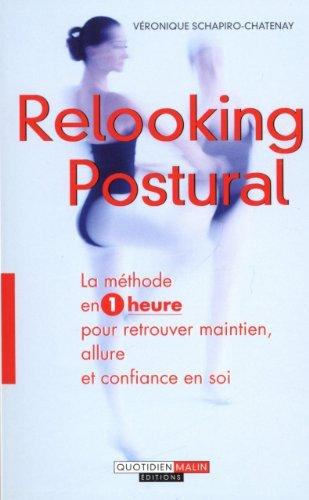 Relooking Postural de Schapiro-Chatenay Véronique (18 janvier 2013) Broché