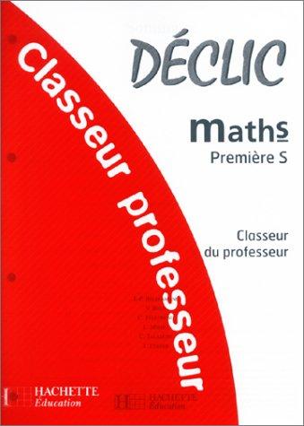 Maths première S : Classeur du professeur