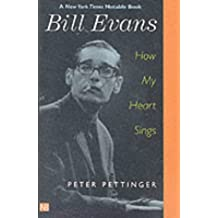 Bill Evans: How My Heart Sings (Yale Nota Bene)