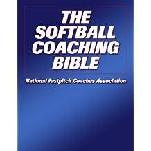 The Softball Coaching Bible (The Coaching Bible Series)