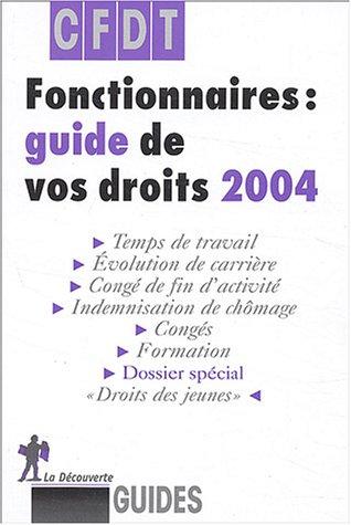Fonctionnaires : Guide de vos droits 2004