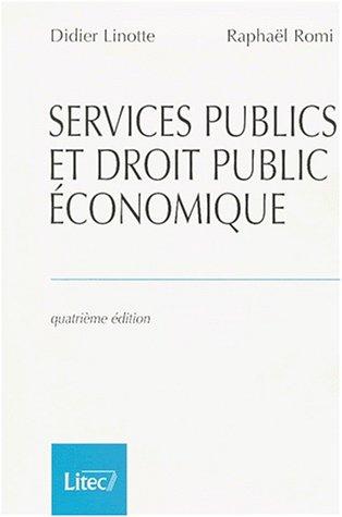 Services publics et droit public économique (ancienne édition)
