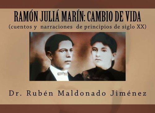 CAMBIO DE VIDA (cuentos y narraciones de principios de siglo xx) (Clásicos de la historia y literatura utuadeña) por Dr. Rubén Maldonado Jiménez