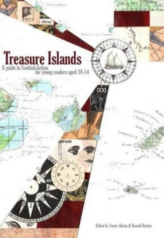 Treasure islands : a guide to Scottish fiction for young readers aged 10-14