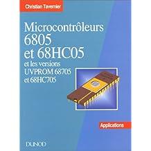 MICROCONTROLEURS 6805 ET 68HC05 ET LES VERSIONS UVPROM 68705 ET 68HC705. Applications