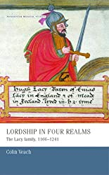 Lordship in four realms (Manchester Medieval Studies)