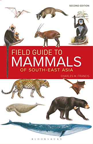 Field Guide to the Mammals of South-east Asia (2nd Edition) (English Edition)