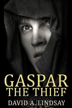 Gaspar The Thief by [Lindsay, David A.]