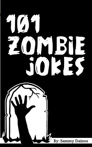 (101 Zombie Jokes (English Edition))