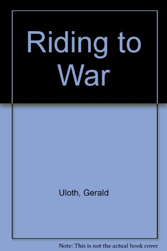 Riding to War