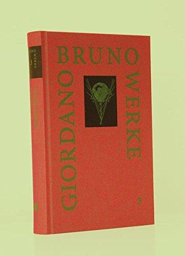 Werke von Giordano Bruno / Das Aschermittwochsmahl: La cena de la ceneri